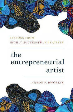the-entrepreneurial-artist-by-aaron-dworkin