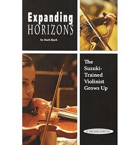 expanding-horizons-the-suzuki-trained-violinist-grows-up-mark-bjorn.jpg