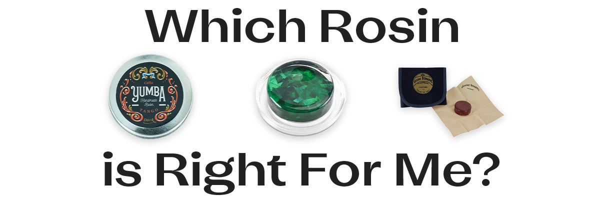 Which Rosin is right for you?